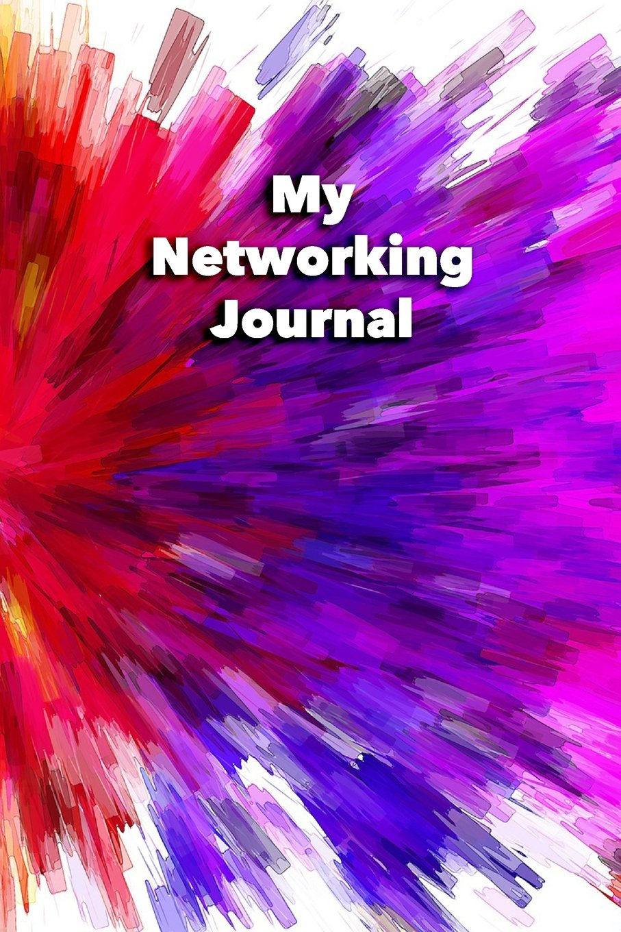 Download My Networking Journal (Blank Lined 6x9 Journals) (Volume 17) ebook