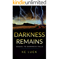 Darkness Remains: Sequel to Darkness Falls