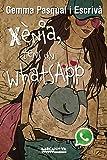 Xènia, tens un WhatsApp (Llibres Infantils I Juvenils - Diversos)