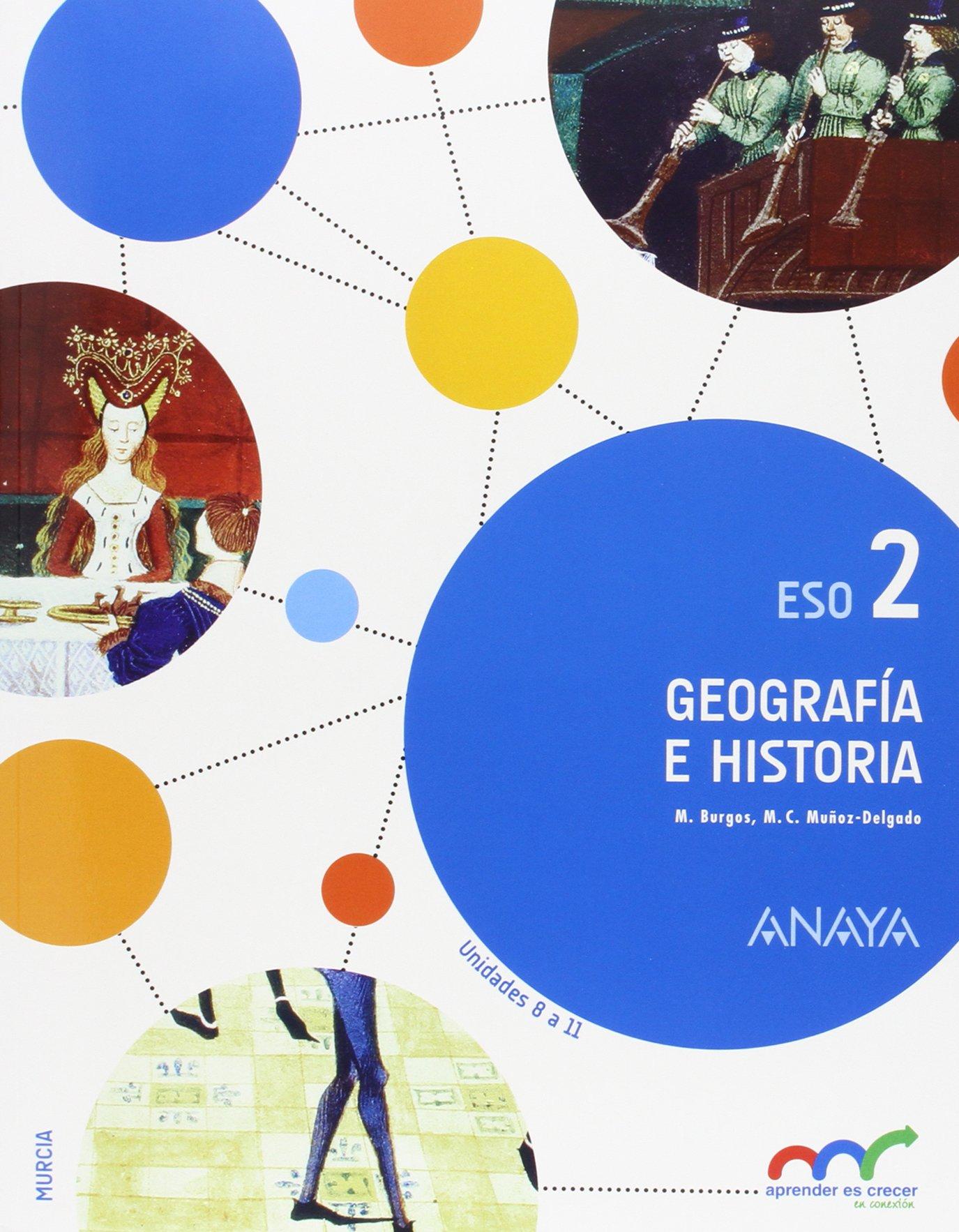 Geografía e Historia 2 Aprender es crecer en conexión: Amazon.es: Burgos Alonso, Manuel, Muñoz-Delgado y Mérida, Mª Concepción: Libros