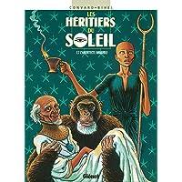 HÉRITIERS DU SOLEIL T07 : ARCHITECTE IMMOBILE