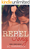 Rebel Song: (Rebel Series Book 3) ((Rebel Series))