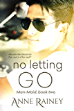 No Letting Go (Man-maid)