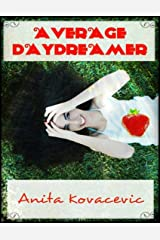 Average Daydreamer Kindle Edition