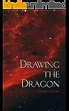 Drawing the Dragon (The GwenSeven Saga Book 1)