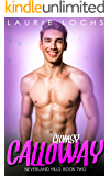 Clumsy Calloway: An M/m Age Play Romance (Neverland Hills Book 2)
