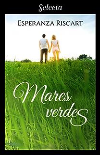 Mares verdes (Spanish Edition)