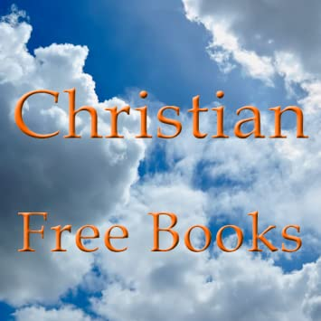 Amazon Com Free Christian Books For Kindle Uk Free