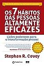 Os 7 Hábitos das Pessoas Altamente Eficazes - Edição Customizada: Lições poderosas para a transformação pessoal