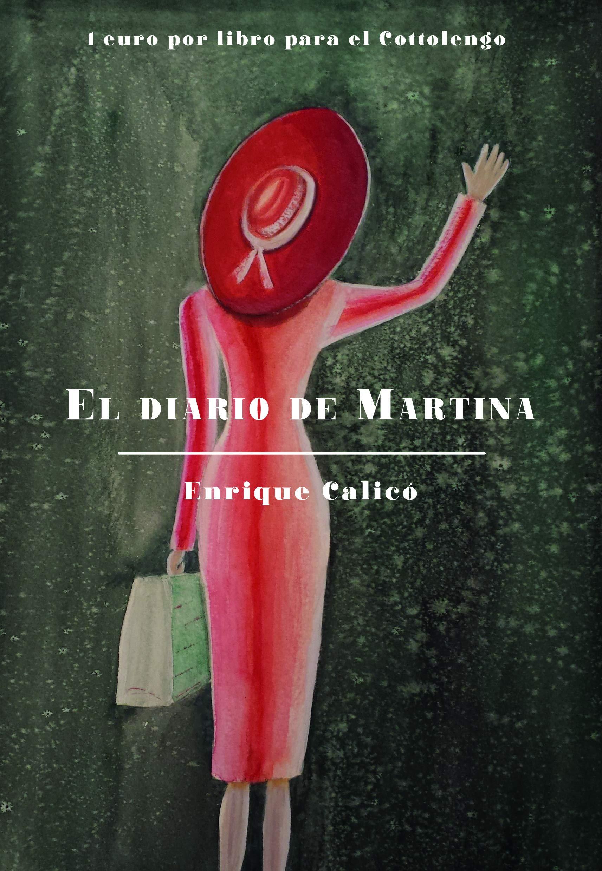 El diario de Martina: Amazon.es: Enrique Calicó Bosch: Libros