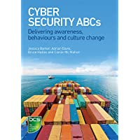 Cyber Security ABCs: Delivering awareness, behaviours and culture change