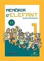 Memòria D'elefant 1: Quadern D'activitats Per A