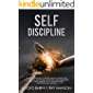 Self-Discipline: This Book Includes:Mental Toughness + Stoicism. Mental Training for Self-Control, Relentless, Resilience, Self-Awareness, Willpower, Wisdom,Self-Confidence ... and Emotional Intelligence (English Edition)