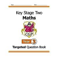 KS2 Maths Targeted Question Book - Year 3 (CGP KS2 Maths)