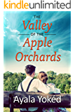 The Valley of the Apple Orchards: A Novel