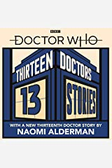 Doctor Who: Thirteen Doctors 13 Stories Audible Audiobook