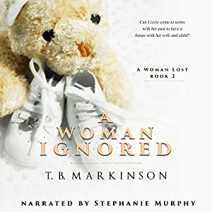 A Woman Ignored: A Woman Lost, Book 2