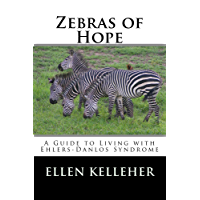 Zebras of Hope: A Guide to Living with Ehlers-Danlos Syndrome (English Edition)