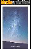 Alice no Fim do Mundo: Um conto sobre a Eternidade