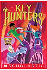 Battle of the Bots (Key Hunters #7) Kindle Edition
