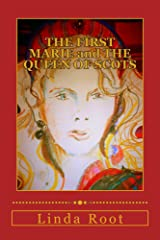 THE FIRST MARIE and THE QUEEN OF SCOTS (The Queen of Scots Suite Book 1) Kindle Edition