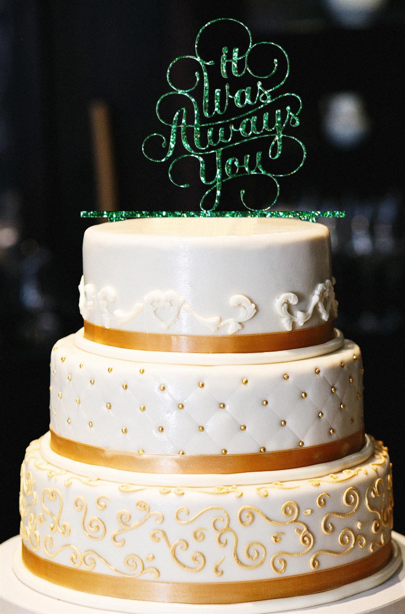 It Was Always You Wedding Cake Topper, Glitter Wedding Cake Topper, Engagement Cake Topper, Gold Cake Topper, Gold Glitter Cake Topper (15'', Glitter Emerald)