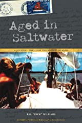 Aged In Saltwater: A Journey Through the Pacific Islands Kindle Edition