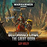 Belisarius Cawl: The Great Work: Warhammer 40,000