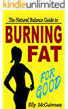 Burning Fat For Good