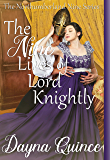 The Nine Lives of Lord Knightly (The Northumberland Nine Series Book 9)