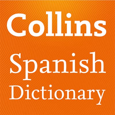 Collins Spanish Dictionary Complete and Unabridged
