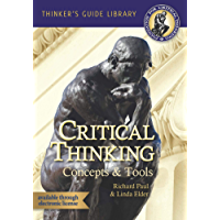 The Miniature Guide to Critical Thinking Concepts & Tools (Thinker's Guide Library)