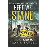 Here We Stand 2: Divided: Surviving The Evacuation