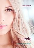 Lexie: Une femme menacée