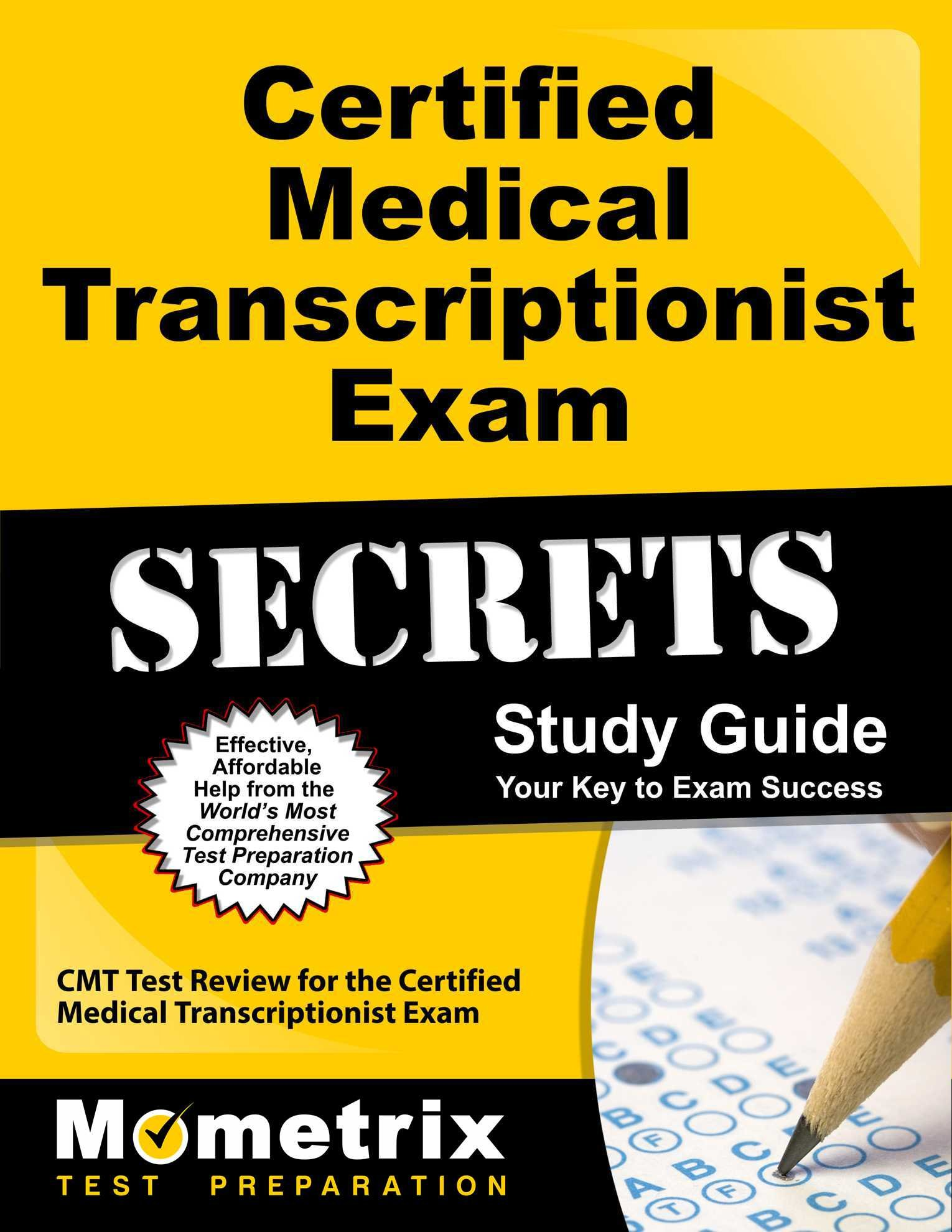 Buy Certified Medical Transcriptionist Exam Secrets Cmt Test Review