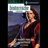 In naam van de waarheid (Historische Roman)