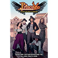 Princeless- Raven: The Pirate Princess Vol. 1: Captain Raven and the All-Girl Pirate Crew book cover
