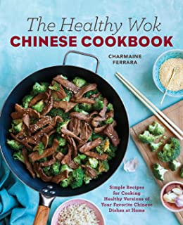 Steamy kitchens healthy asian favorites 100 recipes that are fast the healthy wok chinese cookbook fresh recipes to sizzle steam and stir forumfinder Images