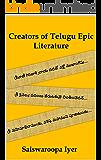 Creators of Telugu Epic Literature (Essays on Classical Telugu Poets and Poetry Book 1)