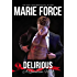 Delirious (Quantum Series Book 6)