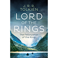 The Fellowship of the Ring: The greatest epic fantasy adventure ever told (The Lord of the Rings, Book 1) (English…
