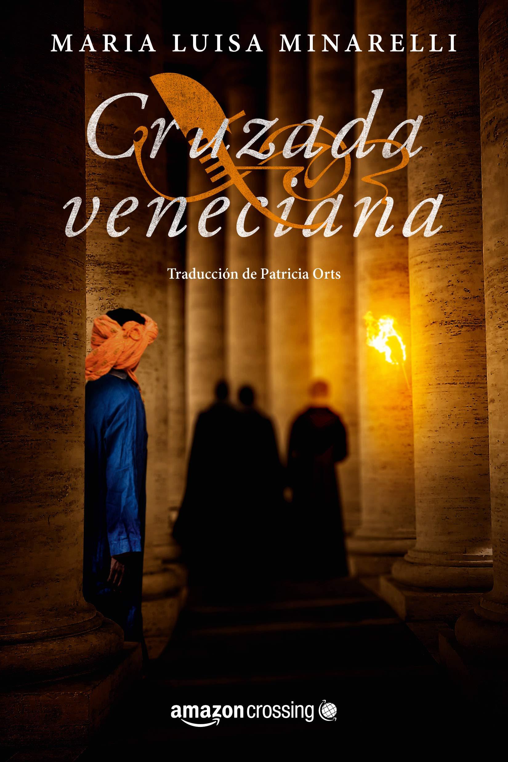 Cruzada veneciana (Misterios venecianos nº 4) por Maria Luisa Minarelli