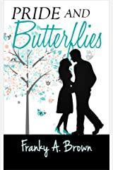 Pride and Butterflies (Austen Inspirations Book 1) Kindle Edition