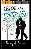 Pride and Butterflies (Austen Inspirations Book 1)