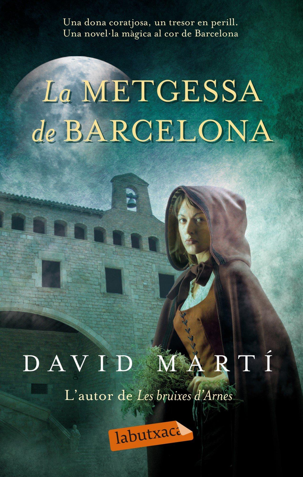 La Metgessa De Barcelona (Labutxaca): Amazon.es: David Martí ...
