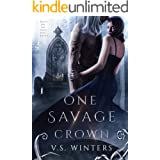One Savage Crown (Battle for The Dark King Book 3)