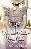 For the Duke's Eyes Only (School for Dukes Book 2)
