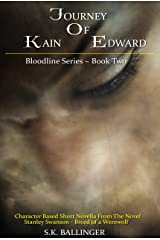 Journey of Kain Edward (Bloodline Series Book 1) Kindle Edition