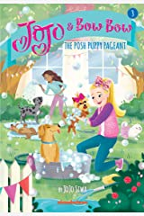 JoJo and BowBow: The Posh Puppy Pageant (JoJo Siwa) Kindle Edition