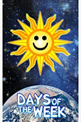 Days of the Week Kindle Edition
